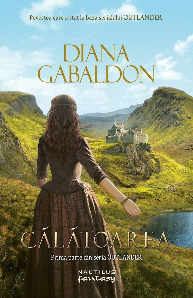 Diana Gabaldon - Outlander, Calatoarea, Vol. 1 -