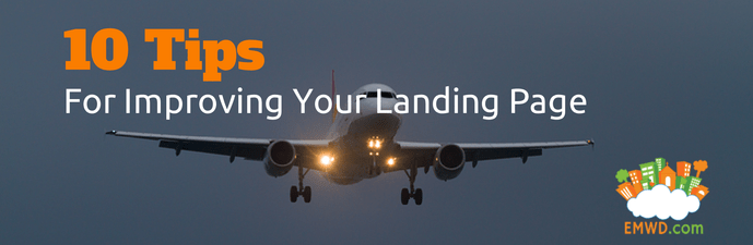 10 Tips for improving your landing page.