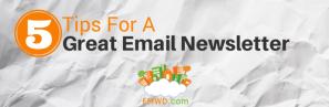 Email Newsletter Tips