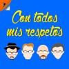 Logo de Con Todos Mis Respetos