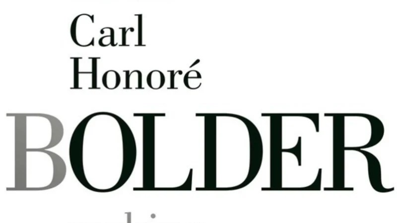 Bolder review: Carl Honore on how people are really ageing