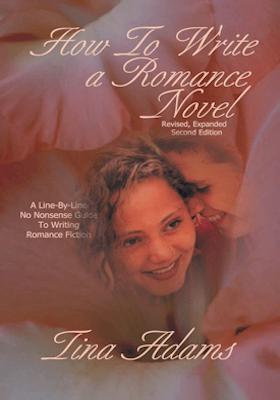 How to Write a Romance Novel ~ Tina Adams