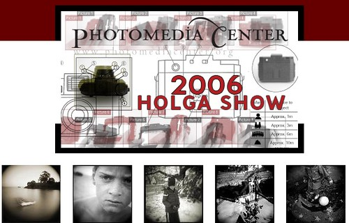 Photomedia Center - 2006 Holga Show