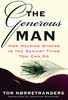 The Generous Man - How Helping Others Is the Sexiest Thing You Can Do