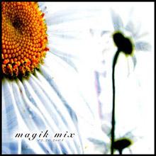 Magik Mix (Disc 1)
