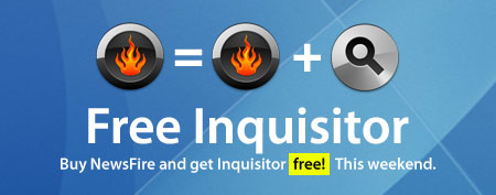 Buy NewsFire, get Inquisitor free