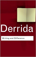 Derrida - Writing and Difference