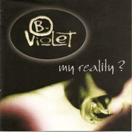 b-violet my reality 2011