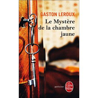 Rouletabille  Rouletabille Tome 1  Le Mystre de la chambre jaune  Gaston Leroux  Poche