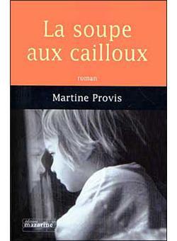 La Soupe Aux Cailloux Livre : soupe, cailloux, livre, Broch, Martine, Provis, Achat