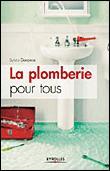 La Plomberie Pour Les Nuls : plomberie, Plomberie, Broché, Sylvia, Dorance, Achat, Livre