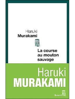La Course Au Mouton Sauvage : course, mouton, sauvage, Course, Mouton, Sauvage, Broché, Haruki, Murakami, Achat, Livre