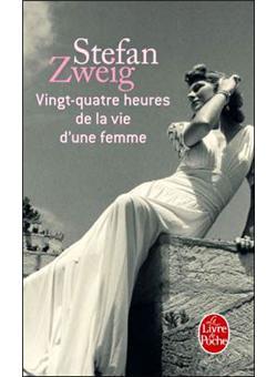 Vingt Quatre Heures De La Vie D'une Femme : vingt, quatre, heures, d'une, femme, Vingt-quatre, Heures, D'une, Femme, Poche, Stefan, Zweig, Achat, Livre, Ebook