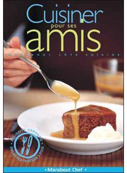 Dessert Pour Epater Ses Amis : dessert, epater, Cuisiner, Broché, Collectif, Achat, Livre