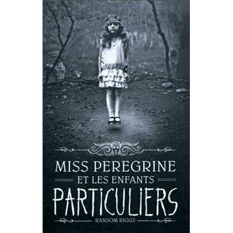 Miss Peregrine et les enfants particuliers - Miss Peregrine et les enfants particuliers, T1