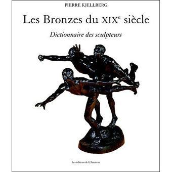 les bronzes du xixeme siecle