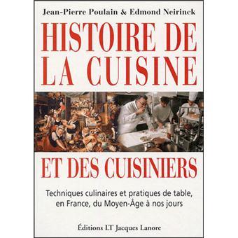 Histoire De La Cuisine Et Des Cuisiniers Techniques