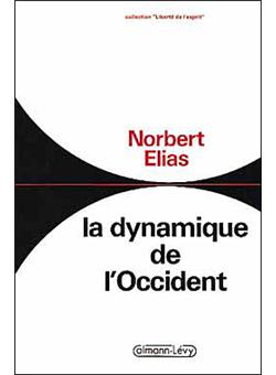 Norbert Elias La Dynamique De L'occident : norbert, elias, dynamique, l'occident, Dynamique, L'occident, Broché, Norbert, Elias,, Livre, Livres
