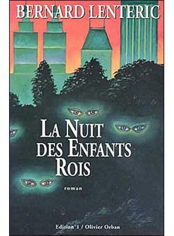 La Nuit Des Enfants Roi : enfants, Enfants, Broché, Bernard, Lenteric, Achat, Livre, Ebook