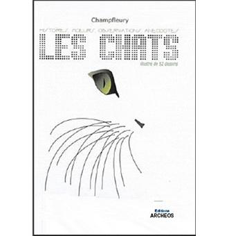 Les chats Histoire, moeurs, observations, anecdotes