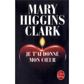 Je T'ai Donné Mon Coeur : donné, coeur, T'ai, Donné, Coeur, Poche, Higgins, Clark, Achat, Livre
