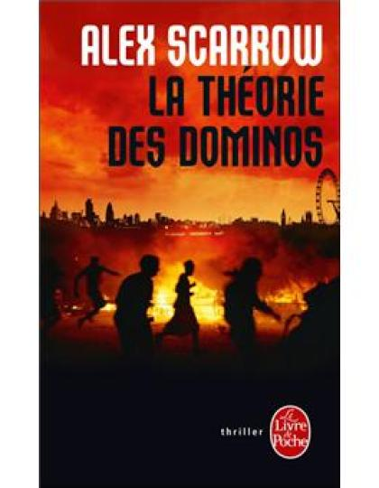 La Theorie des dominos - Alex Scarrow