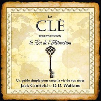 La Cle Pour Vivre Selon La Loi De L Attraction Livre Audio 2 Cd