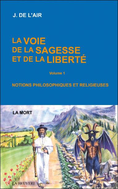 La Voie De La Sagesse : sagesse, Sagesse, Liberté, Broché, L'Air, Achat, Livre