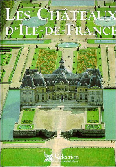 Chateau En Ile De France : chateau, france, Châteaux, D'Ile-de-France, Matthieu, Prier,, Emmanuel, Bourassin, Achat, Livre