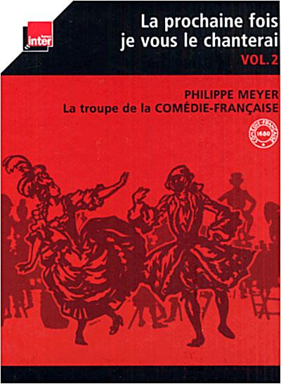 La Prochaine Fois Je Vous Le Chanterai : prochaine, chanterai, Prochaine, Chanterai, Volume, Inclus, Livre, Philippe, Meyer, Album, Achat