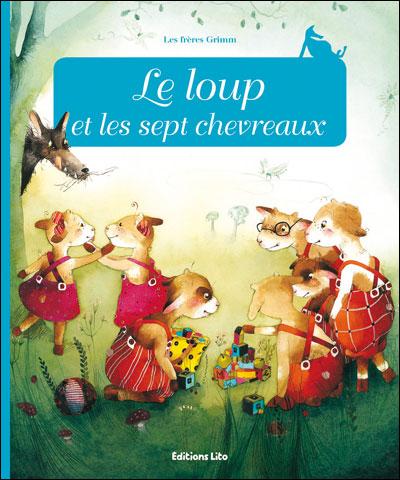 Le Loup Et Les Sept Cabris : cabris, Chevreaux, Broché, Jacob, Grimm,, Wilhelm, Grimm, Achat, Livre