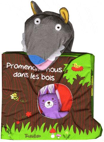 Promenons Nous Dans Les Bois Livre : promenons, livre, Promenons-nous, Livre, Tissu, Cartonné, Sanchis, Achat