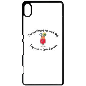Coque Sony Xperia Z4v Tranquillement Ma Saint Chef