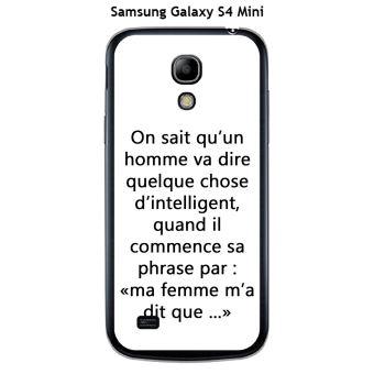 Coque Samsung Galaxy S4 Mini design Citation ma femme m'a