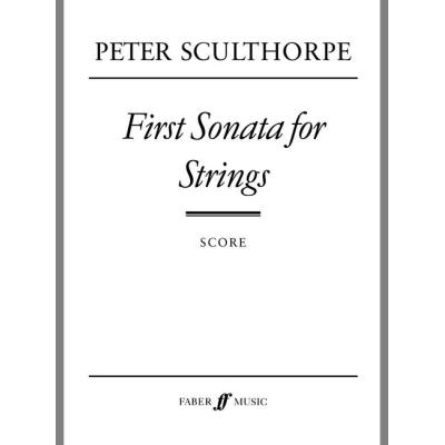 Partitions classique FABER MUSIC SCULTHORPE PETER - FIRST SONATA FOR STRINGS - SCORE Grand format