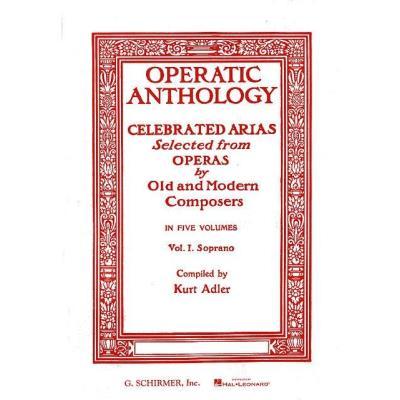 Partitions classique HAL LEONARD OPERATIC ANTHOLOGY VOL. 1 - SOPRANO ET PIANO Soprano, piano