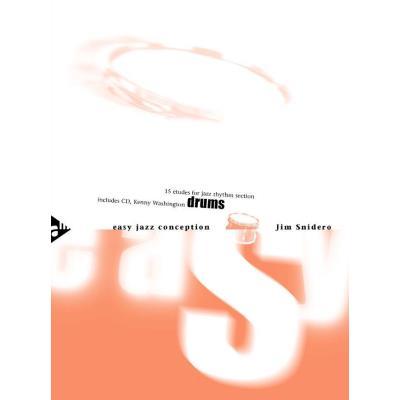 Méthodes et pédagogie ADVANCE MUSIC SNIDERO J. - EASY JAZZ CONCEPTION DRUMS - PERCUSSION Batterie