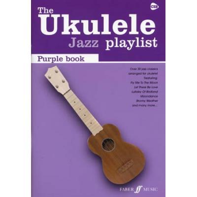 Partitions jazz&blues FABER MUSIC UKULELE JAZZ PLAYLIST - PURPLE BOOK Cordes pincées