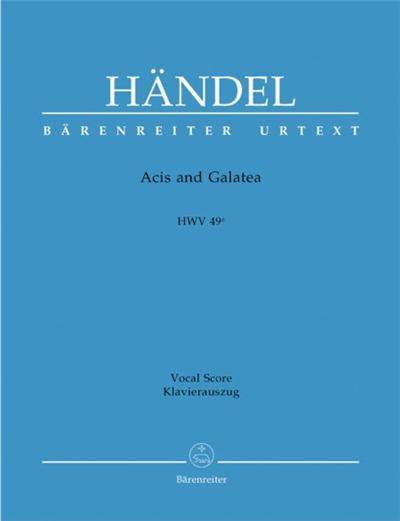 Haendel Georg Friedrich Acis Et Galatea Hwv49A - Chant(Satb)/Piano
