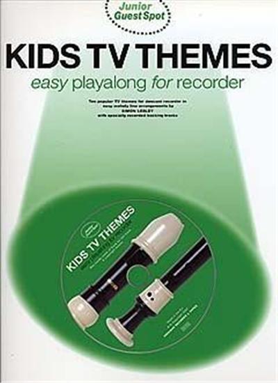 Junior Guest Spot: Kids Tv Themes - Easy Playalong Flûte À Bec + Cd