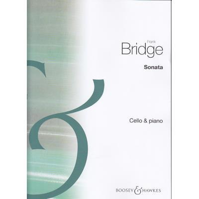 Partitions classique BOOSEY & HAWKES BRIDGE F. - SONATA - VIOLONCELLE ET PIANO Violoncelle