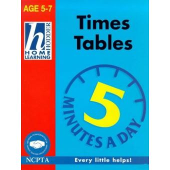 Hodder Home Learning: 5-7 Five Minutes A Day Tables ...
