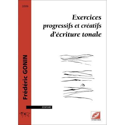 Partitions classique Symetrie GONIN F. - EXERCICES PROGRESSIFS ET CRÉATIFS D´ÉCRITURE TONALE - Choeur et ensemble vocal