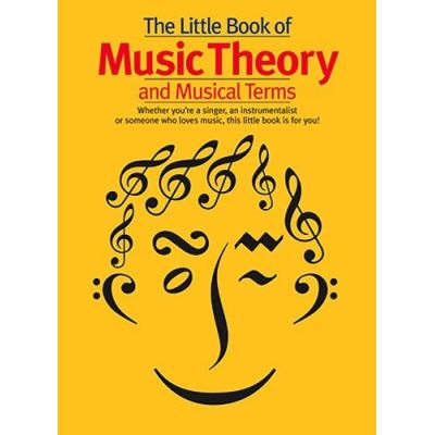 Méthodes et pédagogie WISE PUBLICATIONS THE LITTLE BOOK OF MUSIC THEORY AND MUSICAL TERMS - THEORY Théorie - harmonie