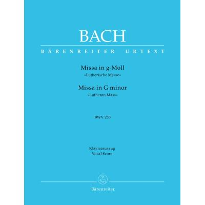Partitions classique BARENREITER BACH J.S. - MESSE EN SOL MINEUR BWV 235 LUTHERISCHE MESSE - REDUCTION CHANT, PIANO Choeur et ensemble vocal
