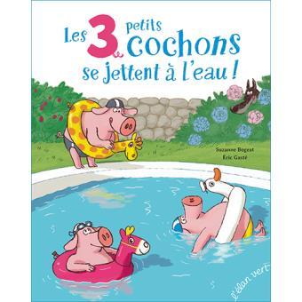 Les trois petits cochons se jettent à l'eau !