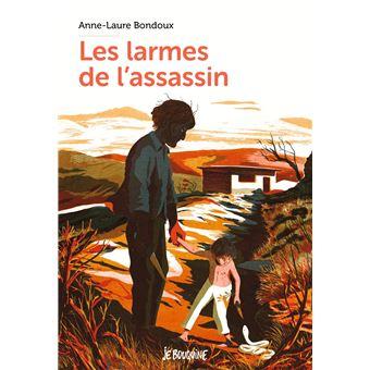 Les larmes de lassassin  Poche  AnneLaure Bondoux