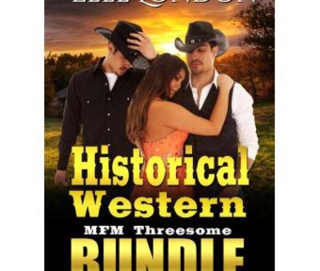 Historical Western Mfm Threesome Bundle Epub Elle London Achat Ebook Fnac