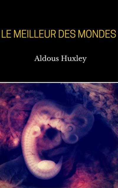 Le Meilleur Des Mondes Epub : meilleur, mondes, Meilleur, Mondes, Ebook, (ePub), Aldous, Huxley, Achat