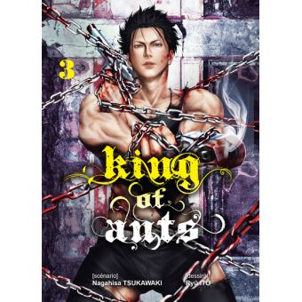 King of Ants - Tome 3 : King of ants